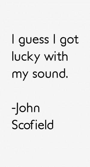 John Scofield Quotes amp Sayings