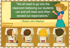 ... our students can and will meet and often exceed our expectations
