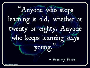 Henry ford, quotes, sayings, learning, old, life