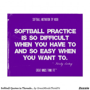Softball Quotes And Sayings Softball Quotes in Threads 008