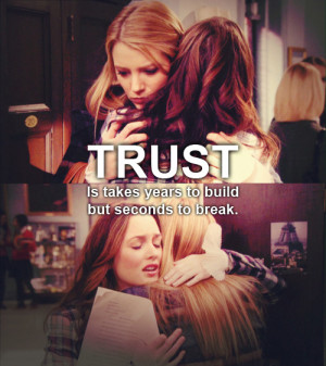 ... include: trust, gossip girl, quote, quotes and Serena Van Der Woodsen