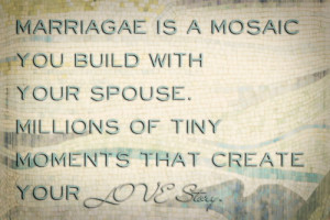 marriage is mosaic quotes