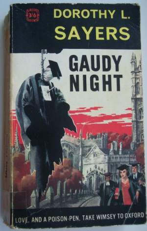 Gaudy Night , by Dorothy Sayers