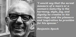 Benjamin spock famous quotes 2