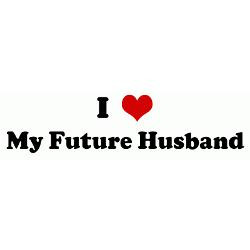 Love My Future Husband Quotes