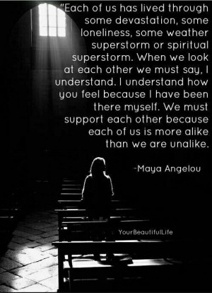We must support each other..