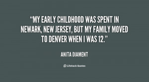 My early childhood was spent in Newark, New Jersey, but my family ...