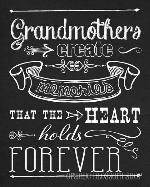 Grandmothers create memories....