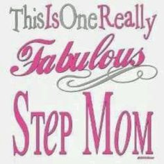 Back > Quotes For > I Love My Stepmom Quotes