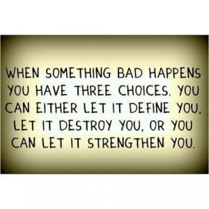 Bad day quotes, meaningful, deep, sayings, choices