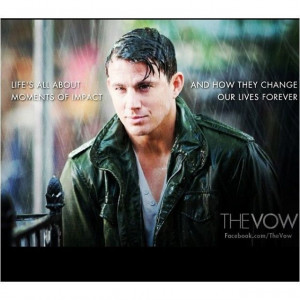 The Vow Movie Quotes | The vow!! Good movie