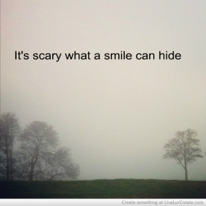 Its Scary What a Smile Can Hide