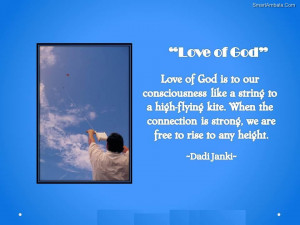 Love Of God Is to Our Consciousness Like a String to a High Flying ...