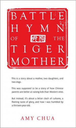 Excerpt: 'Battle Hymn Of The Tiger Mother'
