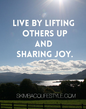 Quotes About Lifting People Up