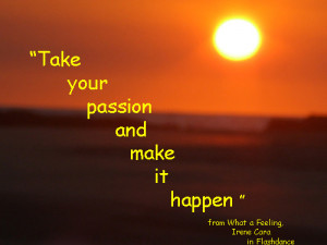 passion quotes 300x225 Quotes On Passion To Start The Day May 26th