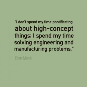 Engineering Quotes - Elon Musk