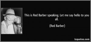 More Red Barber Quotes