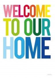 Print - Welcome to our Home