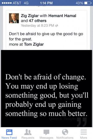Zig Ziglar. #change
