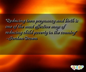 Reducing teen pregnancy and birth is one of the most effective ways of ...