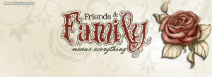 Family and Friends Means Everything Facebook Cover Layout