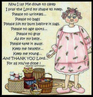 Bedtime prayer...cute! Not exactly my prayer..lol