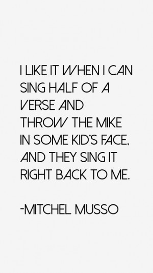 Return To All Mitchel Musso Quotes