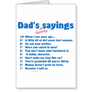 Dad's favourite sayings on gifts for him. cards