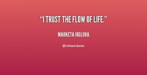 quote-Marketa-Irglova-i-trust-the-flow-of-life-131063_2.png