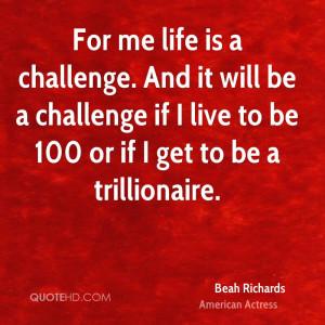 Beah Richards Life Quotes