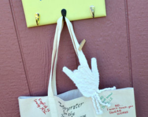 Sign Language Interpreter 3 Piece C ombo -Humorous Quote Tote ...