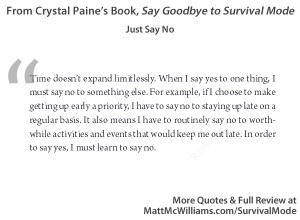 Quotes from Crystal Paine's Goodbye Survival Mode