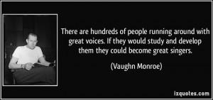 More Vaughn Monroe Quotes