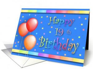 19 Years Old Balloons Happy Birthday Fun card (191368)