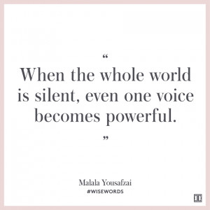 When the whole world is silent, even one voice becomes powerful ...