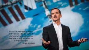 Chris Hadfield motivational inspirational love life quotes sayings ...
