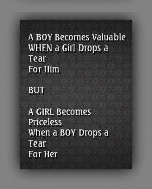 Inspirational Quotes a girl becomes priceless when a boy drops a tear ...