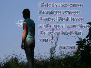The Best Of Movie Quotes About Life: Life As A Movie And It Is Make Me ...