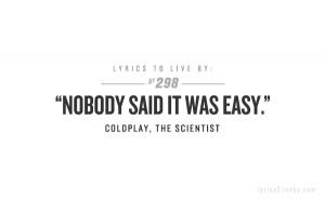"""Ninguém disse que seria fácil"""". A vida não é fácil mesmo, né ..."""