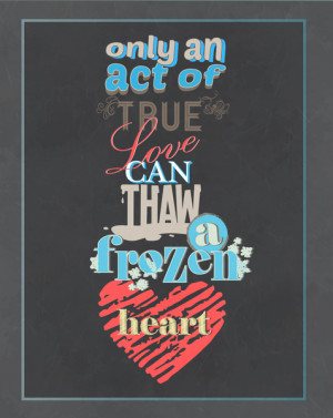 an act of true love.. frozen movie quote Art Print
