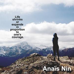quotes-courage-proportion-anais-nin-480x480.jpg