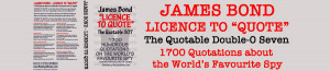 ... James Bond Quotes Book Licence To Quote go to the Blue Eyed Book Store