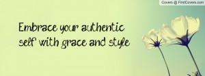 embrace your authentic self with grace and style... , Pictures
