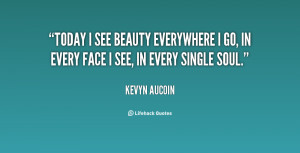 Kevyn Aucoin Quotes