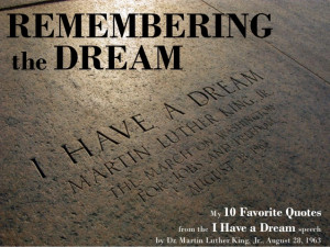 The 10 best quotes from I Have a Dream