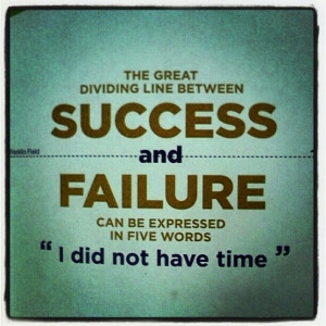 No excuses for failure by haybail4