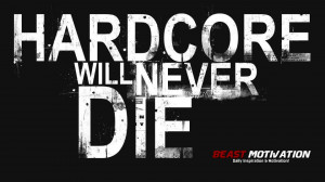 Hardcore Will Never Die