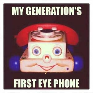my-generation's-new-eye-phone-funny