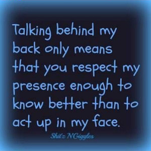 Talking Behind My Back Quotes